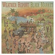 Black Market, Weather Report
