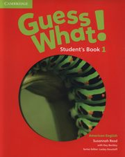 Guess What! 1 Student's Book, Reed Susannah, Bentley Kay