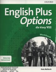 English Plus Options kl.8 Mat.ćwicz.  *DOTACJA,